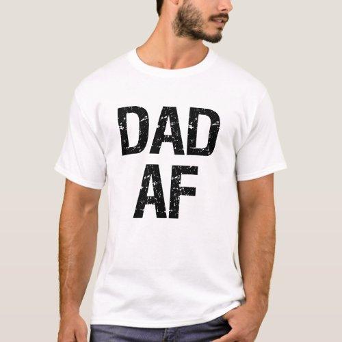 Dad AF funny father shirt