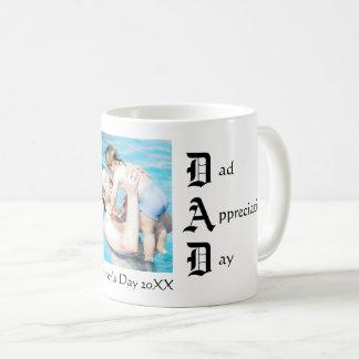 Dad Appreciation Day - Coffee Mug