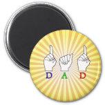 DAD ASL FINGERSPELLED NAME SIGN MAGNETS