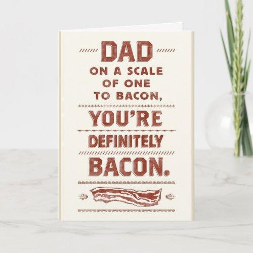 Dad Bacon Birthday Card