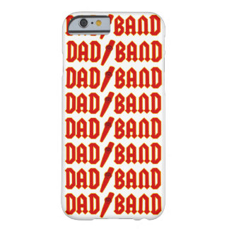 Dad Band - iPhone 6 Case