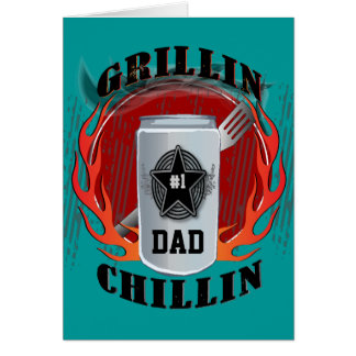 Dad Barbecue Grillin and Chillin Card Greeting Card