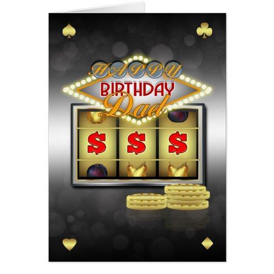 Dad Birthday Greeting Card Casino Theme With Slots