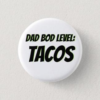 Dad Bod Taco Lover Button