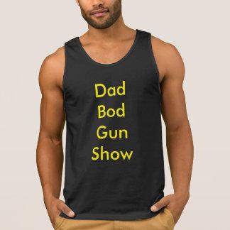 Dad Bod Tank Top Gun Show