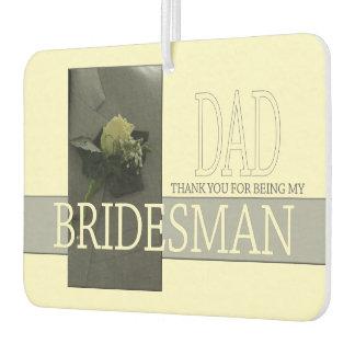 Dad Bridesman thank you Air Freshener
