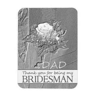 Dad Bridesman thank you Rectangular Photo Magnet