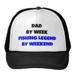 Dad by Week Fishing Legend By Weekend Trucker Hat