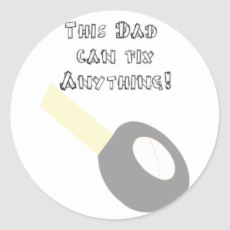 Dad can fix anything  sticker
