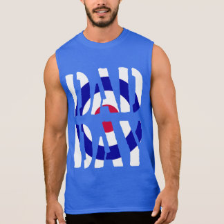 DAD DAY Target Mod Happy Father's day! Sleeveless Shirt