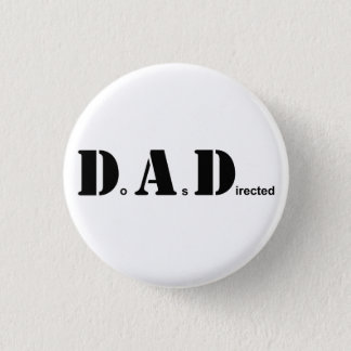 DAD, Do As Directed Button
