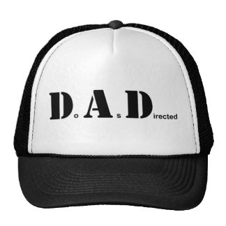 DAD, Do As Directed Trucker Hat