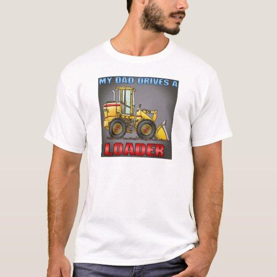 Dad Drives A Loader Womens T-Shirt