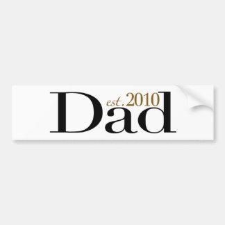Dad Est 2010 Bumper Sticker