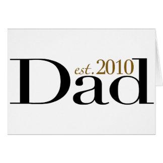 Dad Est 2010 Card