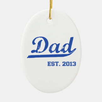 DAD EST. 2013 NEW DADDY BABY FATHER'S DAY GIFT Double-Sided OVAL CERAMIC CHRISTMAS ORNAMENT