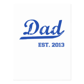 DAD EST. 2013 NEW DADDY BABY FATHER'S DAY GIFT POSTCARD