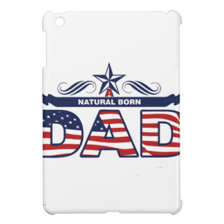 Dad, Father, A Natural Born Dad iPad Mini Covers