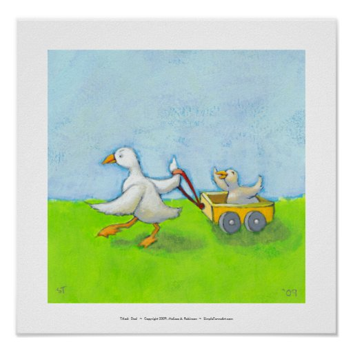 Dad - Father daddy duck baby in wagon cute fun art Poster