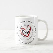 Dad - Fatherly Love Coffee Mug