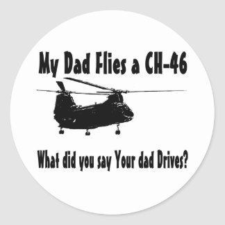 Dad Flies a CH 46 Helicopter Classic Round Sticker
