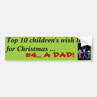 Dad for Christmas Bumper Sticker