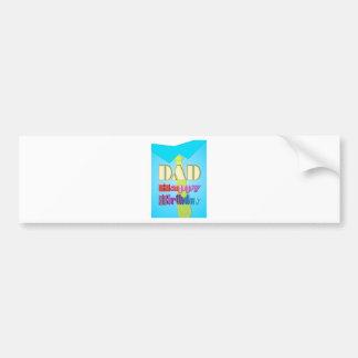 DAD HAPPY BIRTHDAY blue shirt & tie fun sticker Car Bumper Sticker