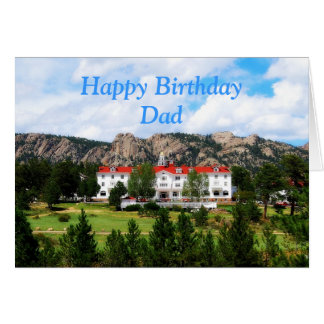 Dad Happy Birthday, Stanley Hotel, Colorado Card