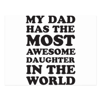 Dad Has An Awesome Daughter Postcard