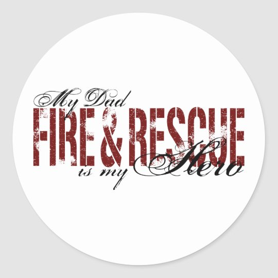 Dad Hero - Fire & Rescue Classic Round Sticker