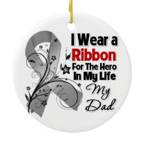 Dad Hero in My Life Brain Cancer Ceramic Ornament