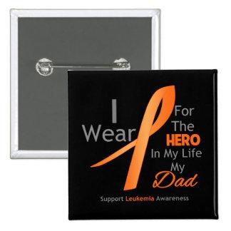 Dad - Hero in My Life - Leukemia Button