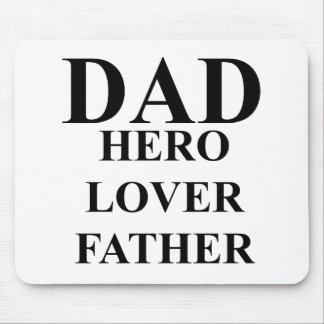 DAD HERO LOVER FATHER.png Mouse Pad