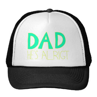 DAD He's Alright Hats