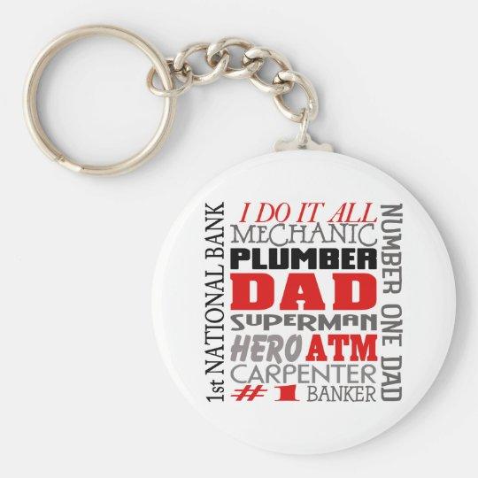 Dad I Do It All Keychain