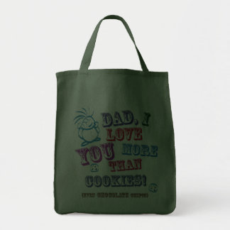 Dad I Love You More Than Cookies! Tote Bags