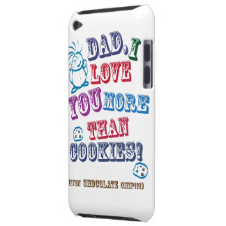 Dad I Love You More Than Cookies! Barely There iPod Case