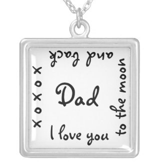 Dad i love you to the moon and back necklace