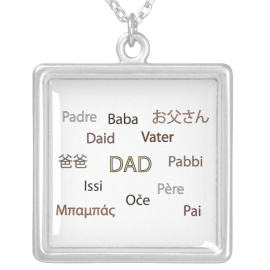 Dad in Many Languages Necklace