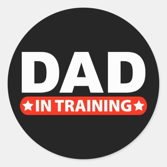 Dad In Training Classic Round Sticker
