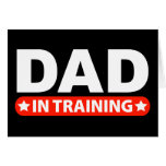 Dad In Training Greeting Card