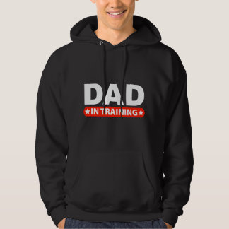 Dad In Training Hooded Pullover