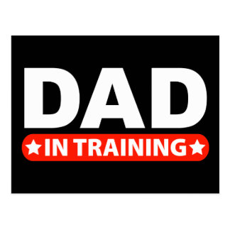 Dad In Training Postcards