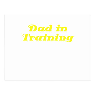 Dad in Training Post Card