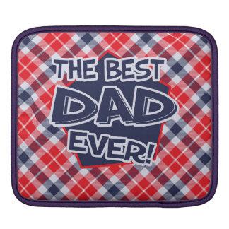 Dad iPad pad Horizontal Sleeve For iPads