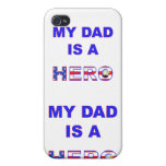 Dad is a Hero iPhone 4 Cover