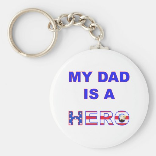 Dad is a Hero Key Chains