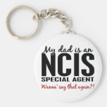 Dad Is An NCIS Special Agent Keychain
