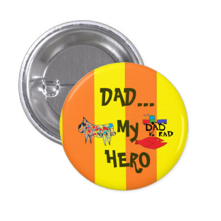 Dad is Hero Button