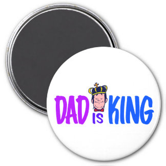 Dad Is King 3 Inch Round Magnet